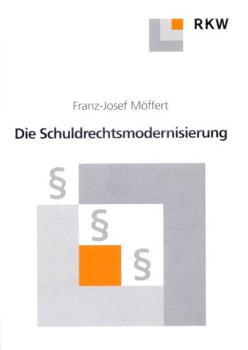 Cover: Die Schuldrechtsmodernisierung