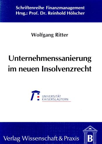 Cover: Unternehmenssanierung im neuen Insolvenzrecht