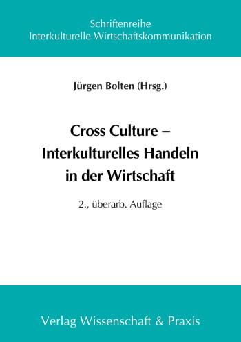 Cover: Cross Culture – Interkulturelles Handeln in der Wirtschaft