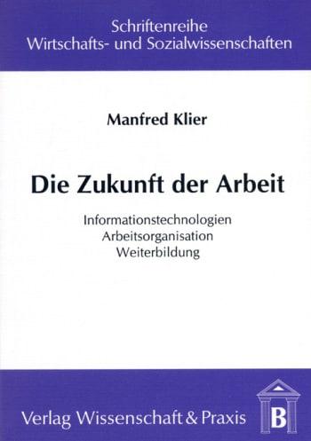 Cover: Die Zukunft der Arbeit
