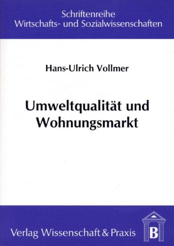 Cover: Umweltqualität und Wohnungsmarkt