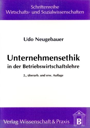Cover: Unternehmensethik in der Betriebswirtschaftslehre