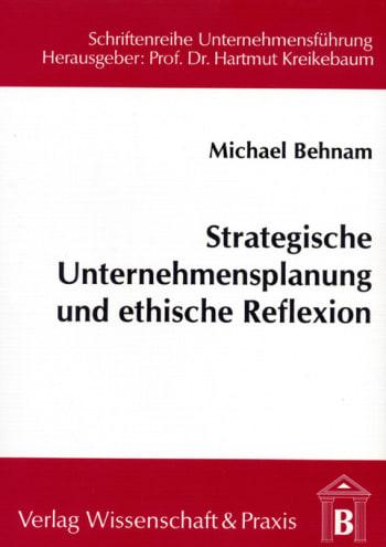 Cover: Strategische Unternehmensplanung und ethische Reflexion
