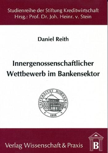 Cover: Innergenossenschaftlicher Wettbewerb im Bankensektor