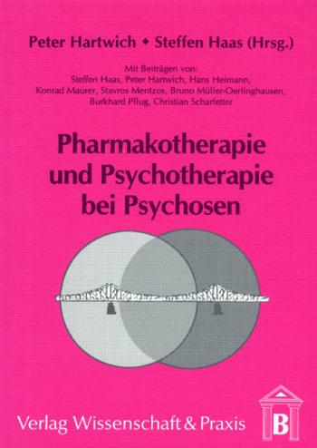 Cover: Pharmakotherapie und Psychotherapie bei Psychosen