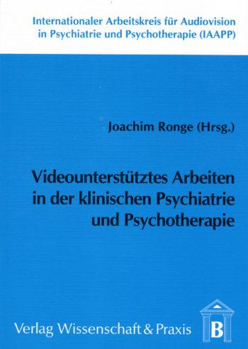 Cover: Internationaler Arbeitskreis für Audiovision in Psychiatrie und Psychotherapie (IAAPP)