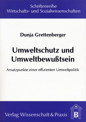Cover: Umweltschutz und Umweltbewusstsein