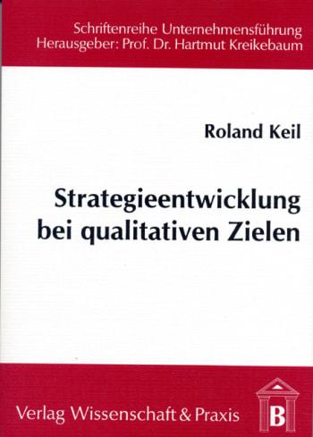 Cover: Strategieentwicklung bei qualitativen Zielen