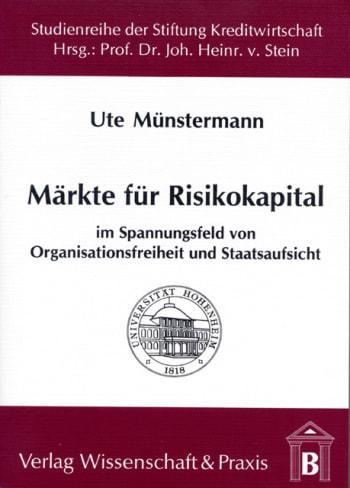 Cover: Märkte für Risikokapital im Spannungsfeld von Organisationsfreiheit und Staatsaufsicht