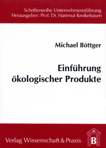 Cover: Einführung ökologischer Produkte