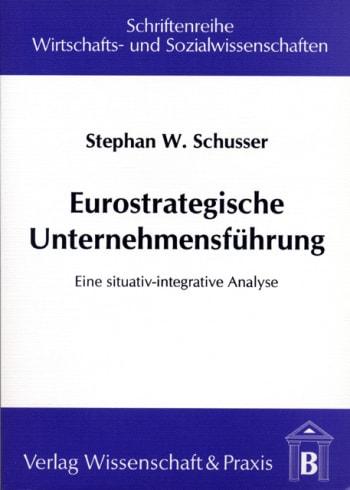 Cover: Eurostrategische Unternehmensführung