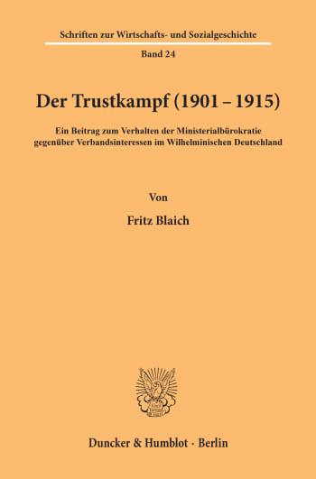 Cover: Der Trustkampf (1901 - 1915)