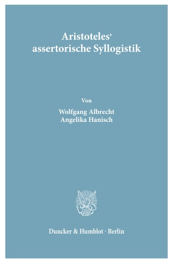 Cover: Aristoteles' assertorische Syllogistik