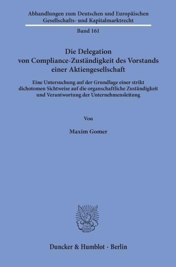 Cover: Die Delegation von Compliance-Zuständigkeit des Vorstands einer Aktiengesellschaft