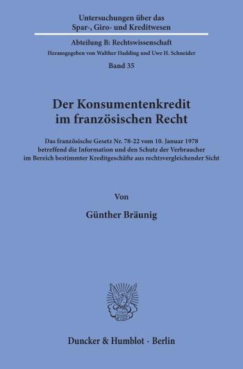 Cover: Der Konsumentenkredit im französischen Recht
