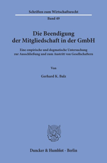 Cover: Die Beendigung der Mitgliedschaft in der GmbH