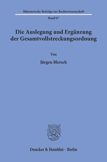 Cover: Die Auslegung und Ergänzung der Gesamtvollstreckungsordnung