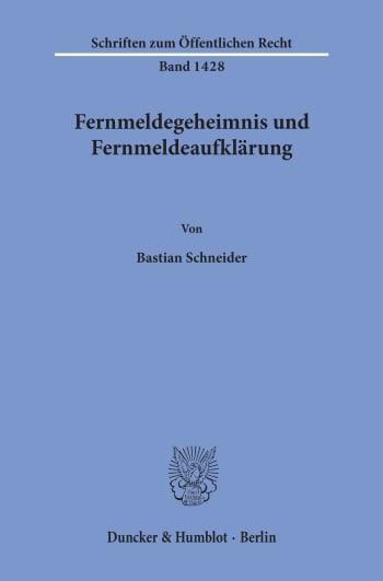 Cover: Fernmeldegeheimnis und Fernmeldeaufklärung
