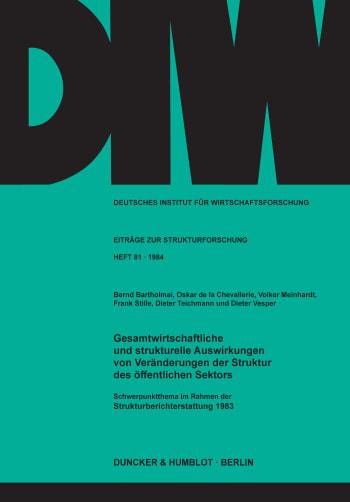 Cover: Gesamtwirtschaftliche und strukturelle Auswirkungen von Veränderungen der Struktur des öffentlichen Sektors