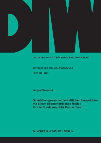 Cover: Simulation gesamtwirtschaftlicher Perspektiven mit einem ökonometrischen Modell für die Bundesrepublik Deutschland