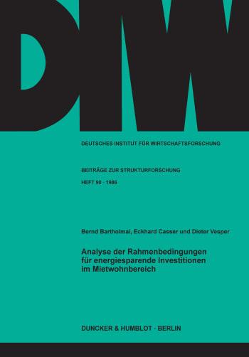Cover: Analyse der Rahmenbedingungen für energiesparende Investitionen im Mietwohnbereich