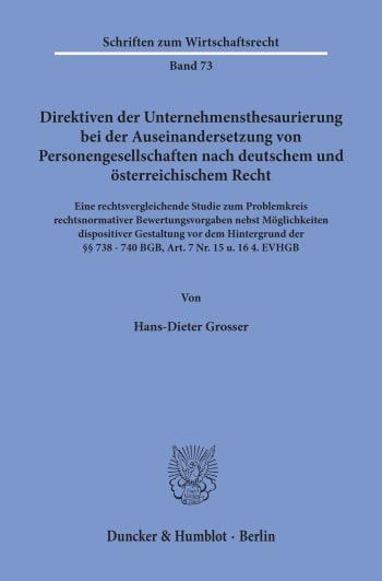 Cover: Direktiven der Unternehmensthesaurierung bei der Auseinandersetzung von Personengesellschaften nach deutschem und österreichischem Recht