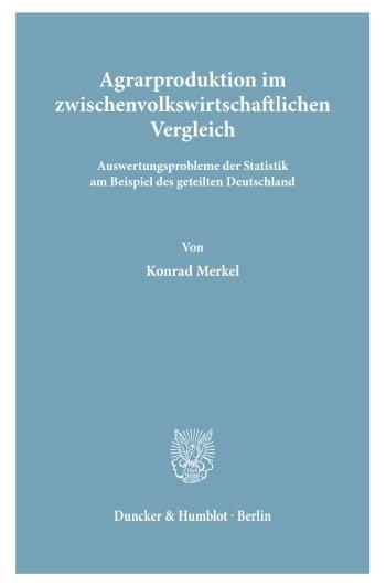 Cover: Agrarproduktion im zwischenvolkswirtschaftlichen Vergleich