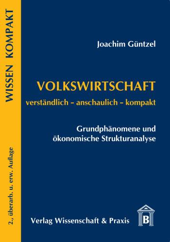 Cover: Volkswirtschaft – Grundphänomene und ökonomische Strukturanalyse