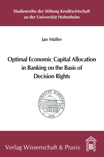 Cover: Optimal Economic Capital Allocation in Banking on the Basis of Decision Rights