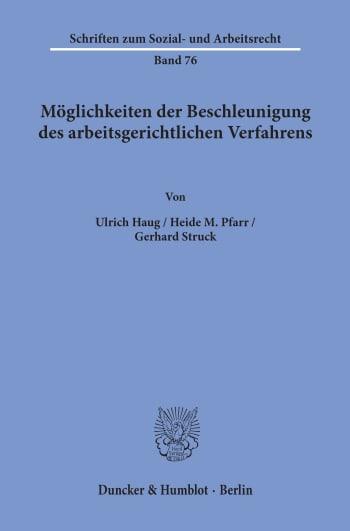 Cover: Möglichkeiten der Beschleunigung des arbeitsgerichtlichen Verfahrens