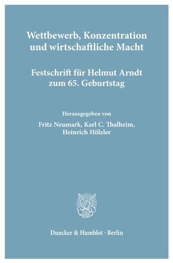 Cover: Wettbewerb, Konzentration und wirtschaftliche Macht