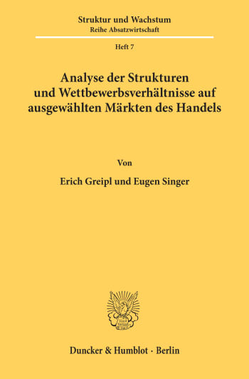 Cover: Analyse der Strukturen und Wettbewerbsverhältnisse auf ausgewählten Märkten des Handels