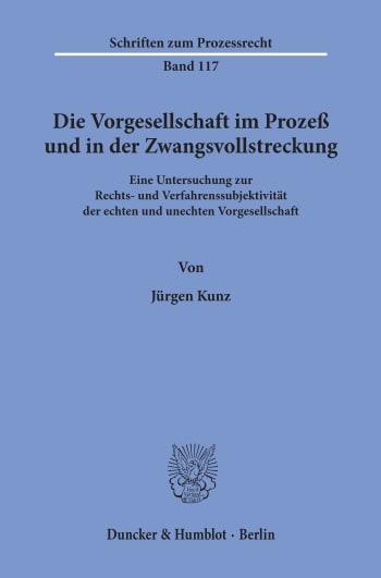 Cover: Die Vorgesellschaft im Prozeß und in der Zwangsvollstreckung