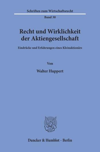 Cover: Recht und Wirklichkeit der Aktiengesellschaft