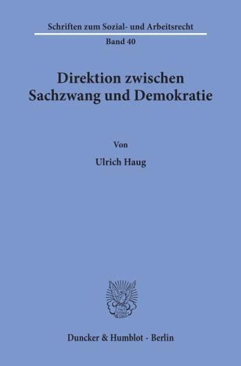 Cover: Direktion zwischen Sachzwang und Demokratie