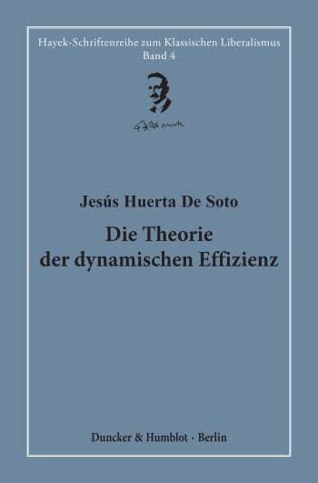 Cover: Die Theorie der dynamischen Effizienz