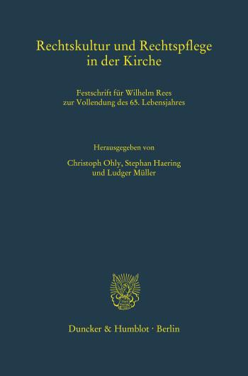 Cover: Rechtskultur und Rechtspflege in der Kirche