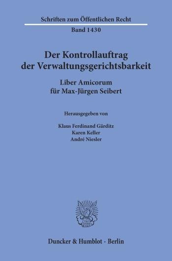 Cover: Der Kontrollauftrag der Verwaltungsgerichtsbarkeit