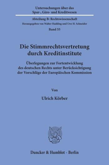 Cover: Die Stimmrechtsvertretung durch Kreditinstitute