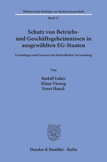 Cover: Schutz von Betriebs- und Geschäftsgeheimnissen in ausgewählten EG-Staaten