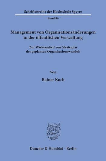 Cover: Management von Organisationsänderungen in der öffentlichen Verwaltung