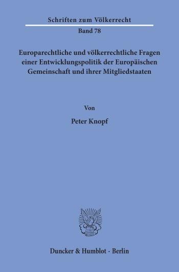 Cover: Europarechtliche und völkerrechtliche Fragen einer Entwicklungspolitik der Europäischen Gemeinschaft und ihrer Mitgliedstaaten