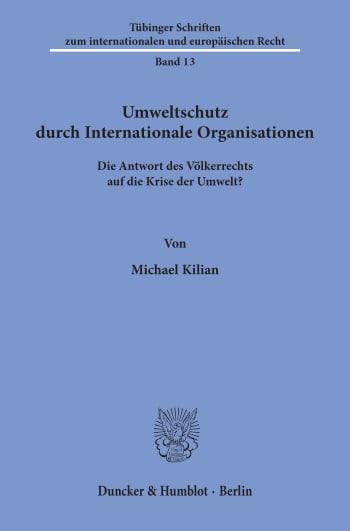 Cover: Umweltschutz durch Internationale Organisationen