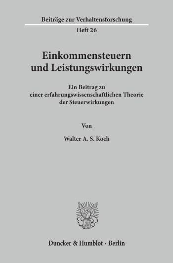 Cover: Einkommensteuern und Leistungswirkungen