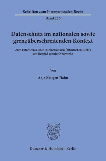 Cover: Datenschutz im nationalen sowie grenzüberschreitenden Kontext
