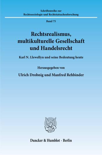 Cover: Rechtsrealismus, multikulturelle Gesellschaft und Handelsrecht