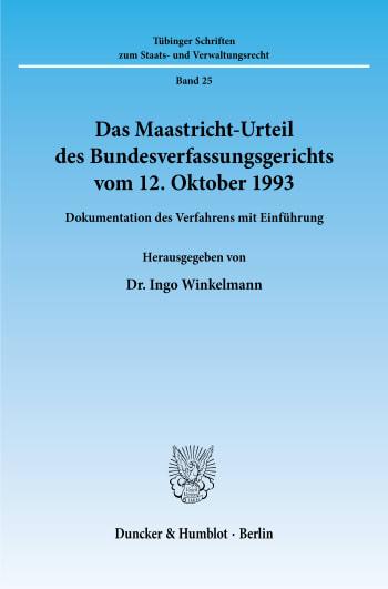 Cover: Das Maastricht-Urteil des Bundesverfassungsgerichts vom 12. Oktober 1993