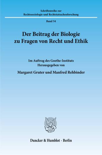 Cover: Der Beitrag der Biologie zu Fragen von Recht und Ethik
