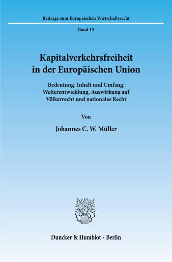 Cover: Kapitalverkehrsfreiheit in der Europäischen Union