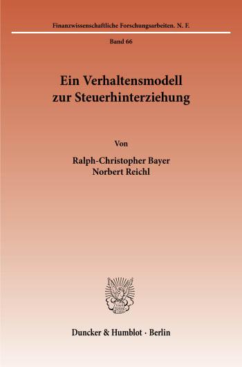 Cover: Ein Verhaltensmodell zur Steuerhinterziehung